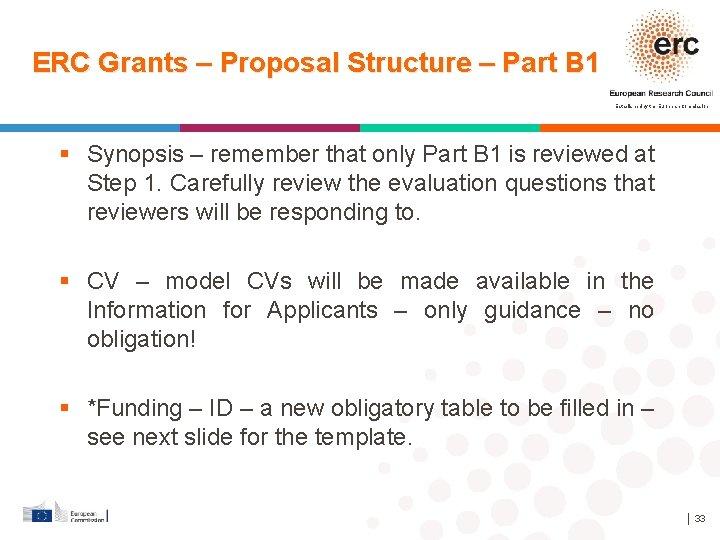 ERC Grants – Proposal Structure – Part B 1 Established by the European Commission