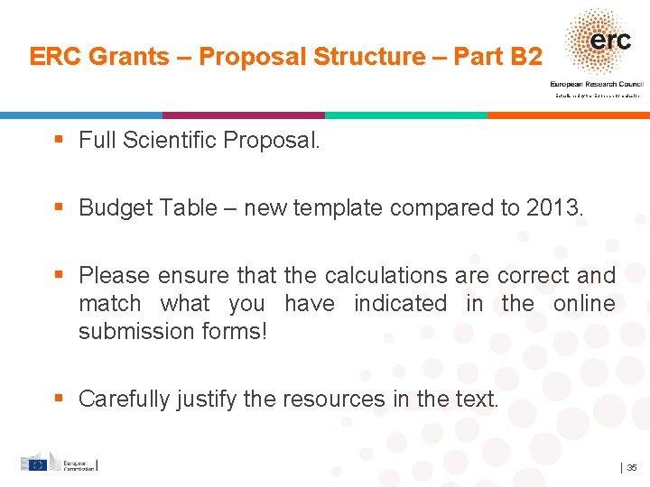 ERC Grants – Proposal Structure – Part B 2 Established by the European Commission