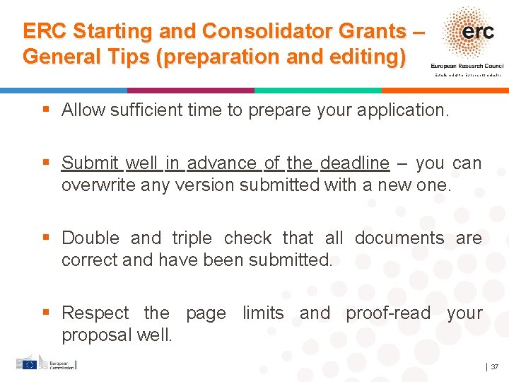 ERC Starting and Consolidator Grants – General Tips (preparation and editing) Established by the