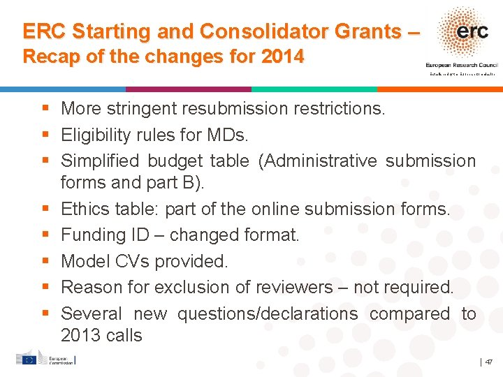 ERC Starting and Consolidator Grants – Recap of the changes for 2014 Established by