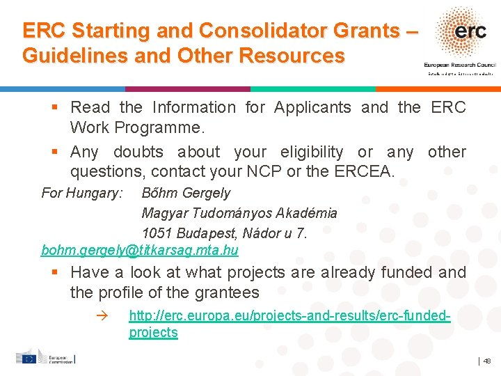 ERC Starting and Consolidator Grants – Guidelines and Other Resources Established by the European