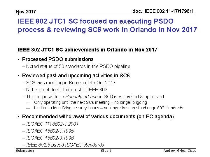 doc. : IEEE 802. 11 -17/1796 r 1 Nov 2017 1 IEEE 802 JTC