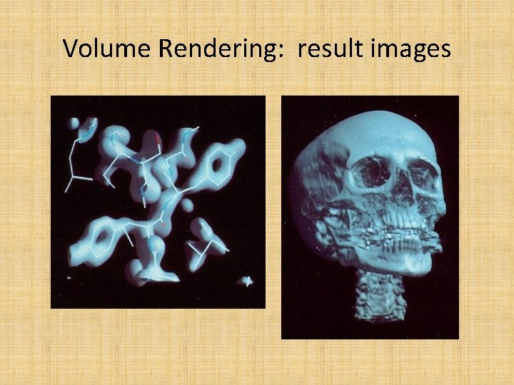 Volume Rendering: result images