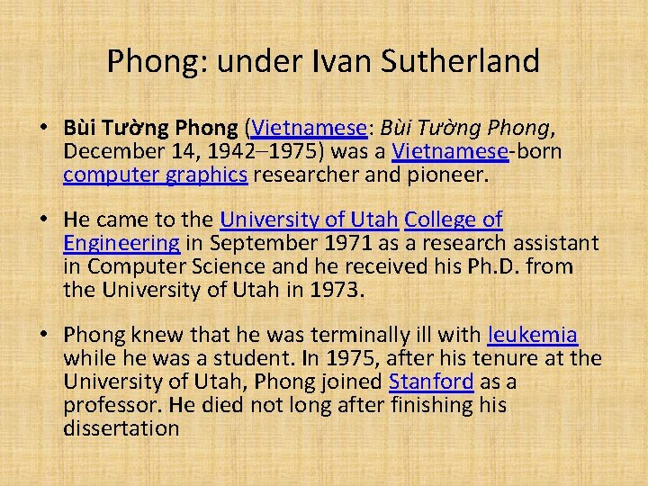Phong: under Ivan Sutherland • Bùi Tường Phong (Vietnamese: Bùi Tường Phong, December 14,