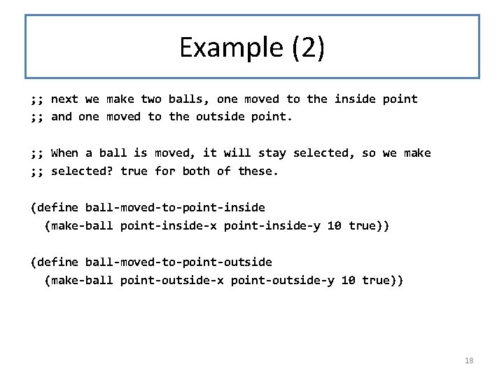 Example (2) ; ; next we make two balls, one moved to the inside