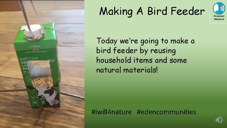 Making A Bird Feeder Today we're going to make a bird feeder by reusing