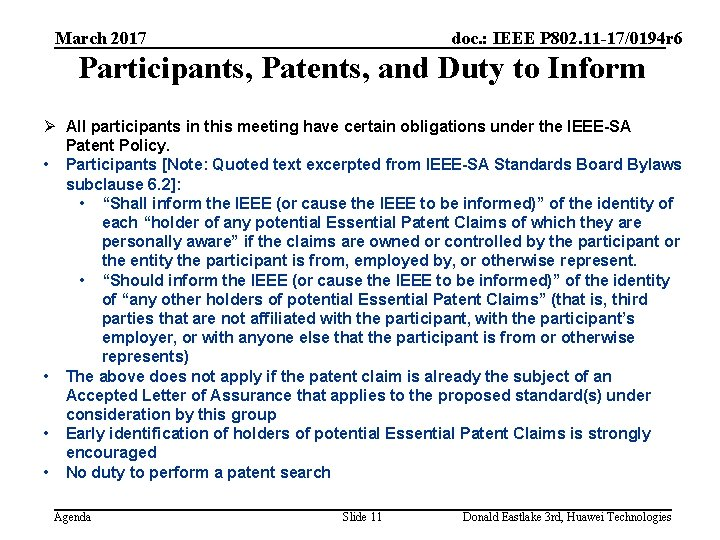 March 2017 doc. : IEEE P 802. 11 -17/0194 r 6 Participants, Patents, and