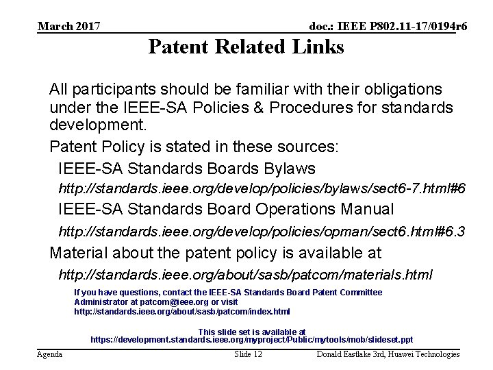 March 2017 doc. : IEEE P 802. 11 -17/0194 r 6 Patent Related Links