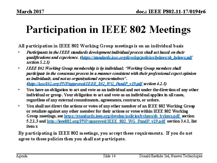 March 2017 doc. : IEEE P 802. 11 -17/0194 r 6 Participation in IEEE