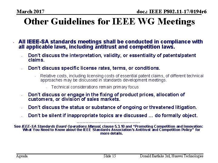 March 2017 doc. : IEEE P 802. 11 -17/0194 r 6 Other Guidelines for