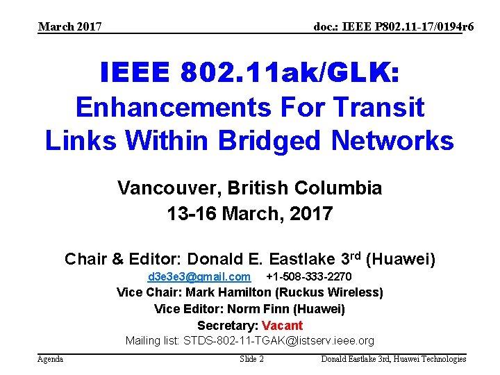 March 2017 doc. : IEEE P 802. 11 -17/0194 r 6 IEEE 802. 11
