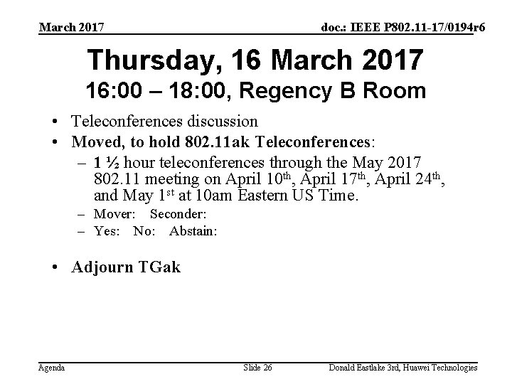 March 2017 doc. : IEEE P 802. 11 -17/0194 r 6 Thursday, 16 March