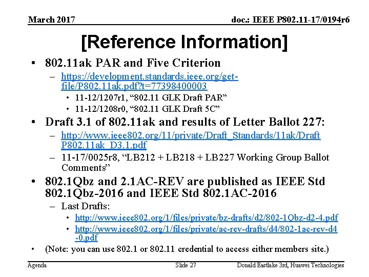 March 2017 doc. : IEEE P 802. 11 -17/0194 r 6 [Reference Information] •