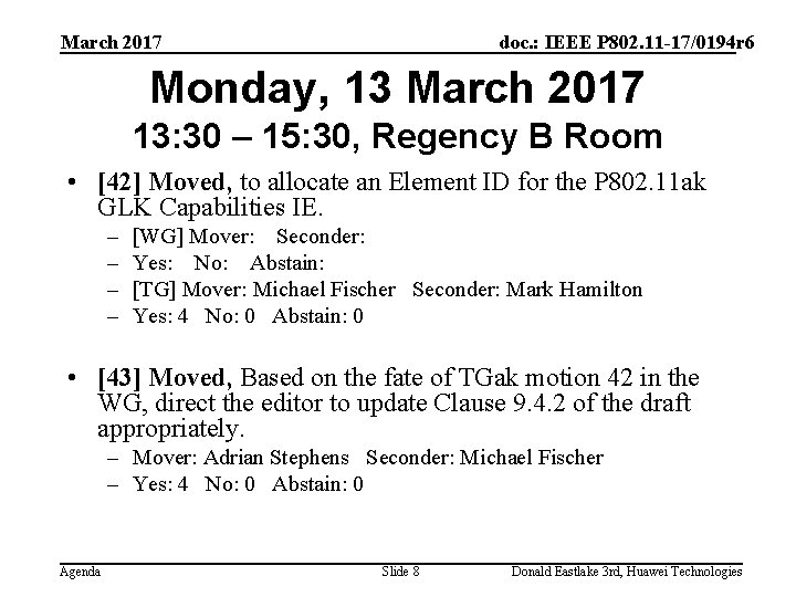 March 2017 doc. : IEEE P 802. 11 -17/0194 r 6 Monday, 13 March