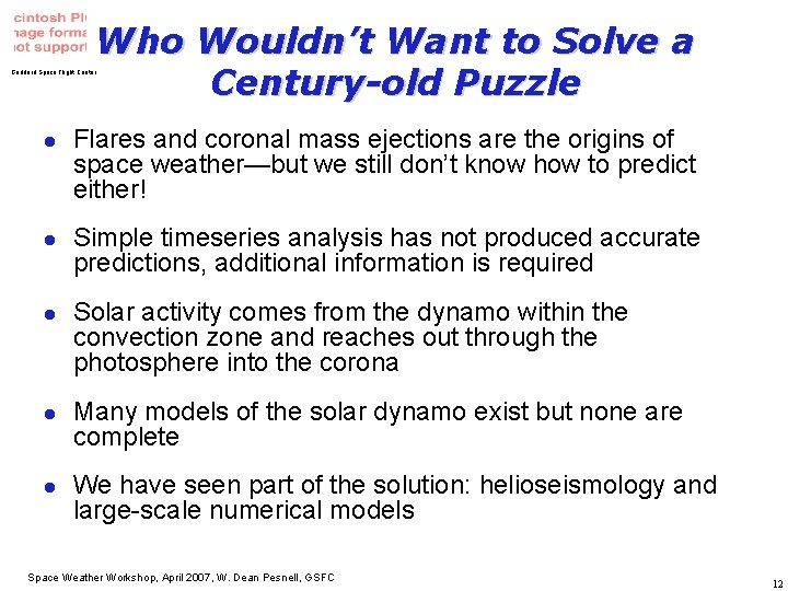 Who Wouldn't Want to Solve a Century-old Puzzle Goddard Space Flight Center l l