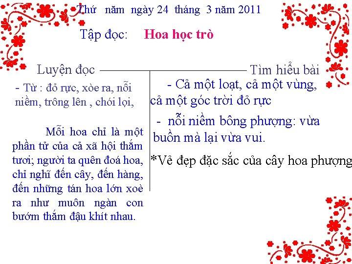 Thứ năm ngày 24 tháng 3 năm 2011 Tập đọc: Hoa học trò Luyện