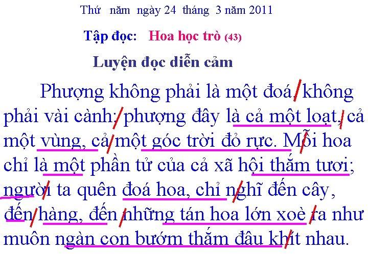 Thứ năm ngày 24 tháng 3 năm 2011 Tập đọc: Hoa học trò (43)