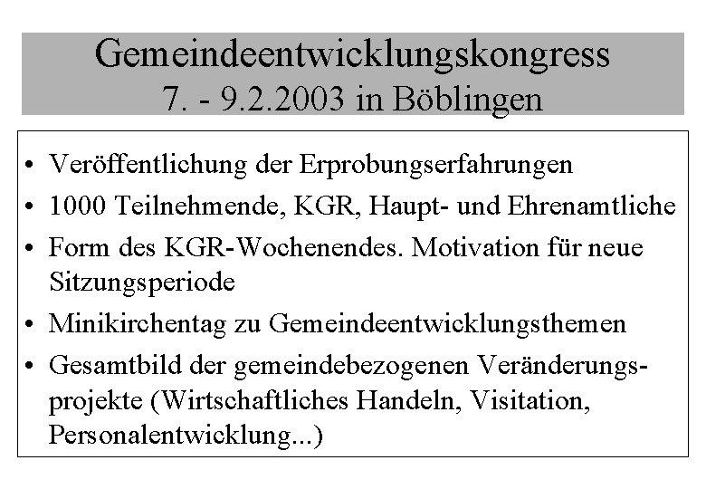 Gemeindeentwicklungskongress 7. - 9. 2. 2003 in Böblingen • Veröffentlichung der Erprobungserfahrungen • 1000