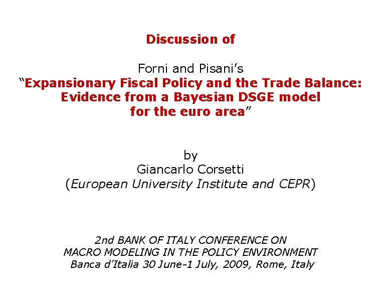 """Discussion of Forni and Pisani's """"Expansionary Fiscal Policy and the Trade Balance: Evidence from"""