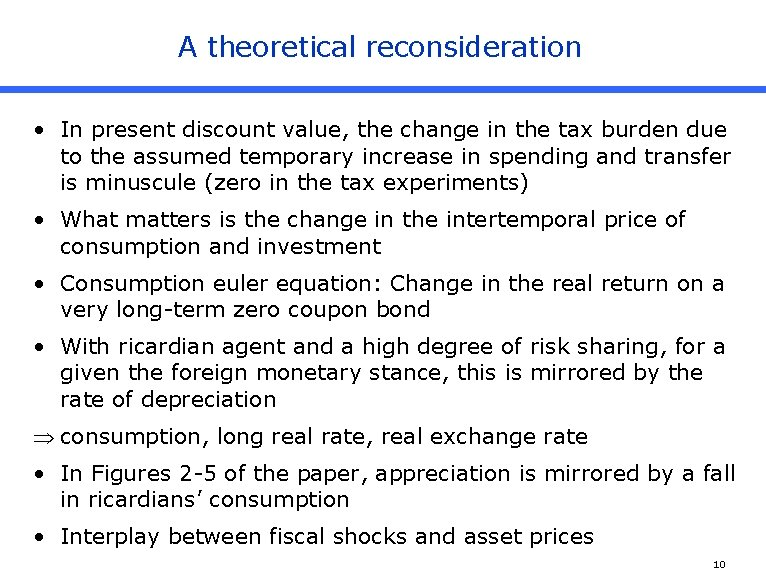 A theoretical reconsideration • In present discount value, the change in the tax burden