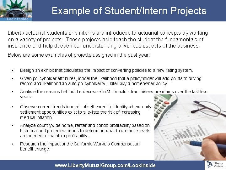 Example of Student/Intern Projects Liberty actuarial students and interns are introduced to actuarial concepts