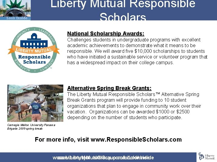 Liberty Mutual Responsible Scholars National Scholarship Awards: Challenges students in undergraduate programs with excellent