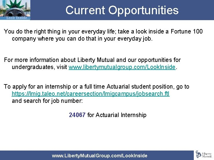 Current Opportunities You do the right thing in your everyday life; take a look