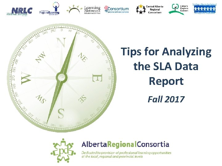 Tips for Analyzing the SLA Data Report Fall 2017