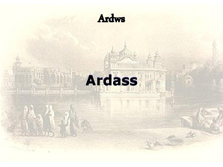 Ardws Ardass