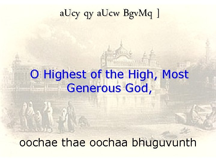 a. Ucy qy a. Ucw Bgv. Mq ] O Highest of the High, Most