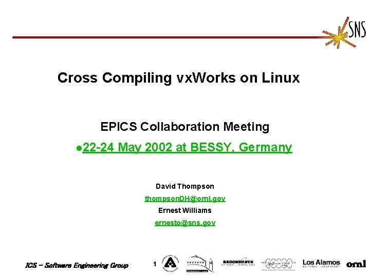Cross Compiling vx. Works on Linux EPICS Collaboration Meeting l 22 -24 May 2002