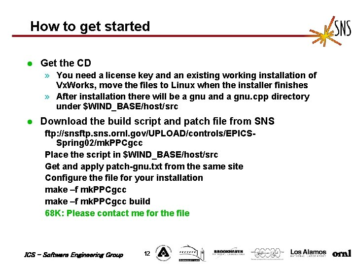 How to get started l Get the CD » You need a license key