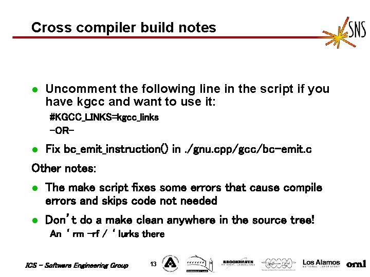 Cross compiler build notes l Uncomment the following line in the script if you
