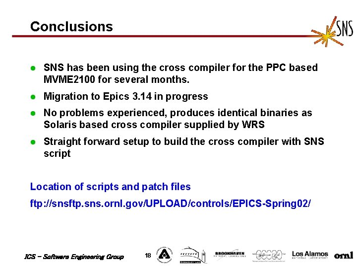 Conclusions l SNS has been using the cross compiler for the PPC based MVME