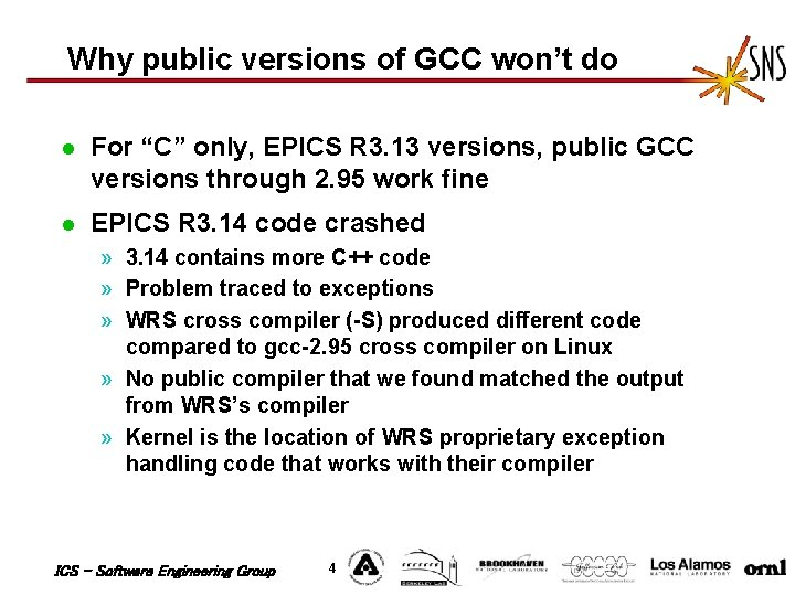 """Why public versions of GCC won't do l For """"C"""" only, EPICS R 3."""