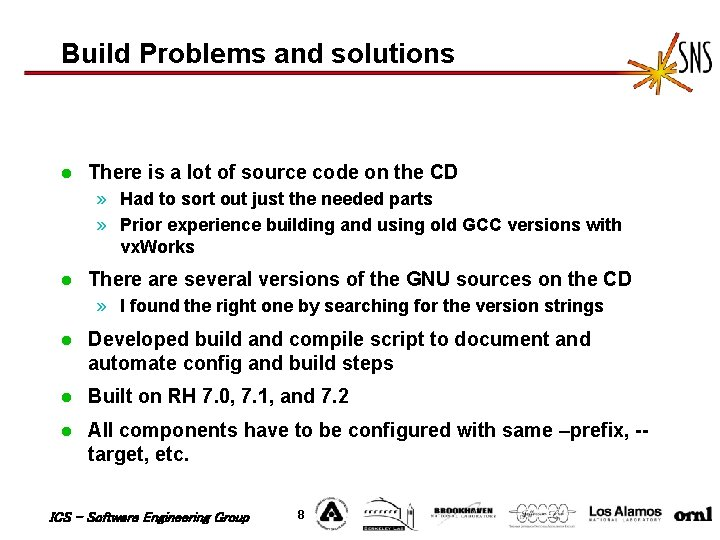 Build Problems and solutions l There is a lot of source code on the