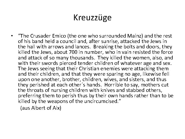 """Kreuzzüge • """"The Crusader Emico (the one who surrounded Mainz) and the rest of"""