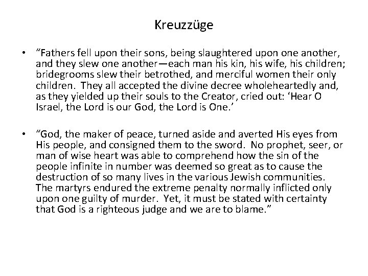 """Kreuzzüge • """"Fathers fell upon their sons, being slaughtered upon one another, and they"""