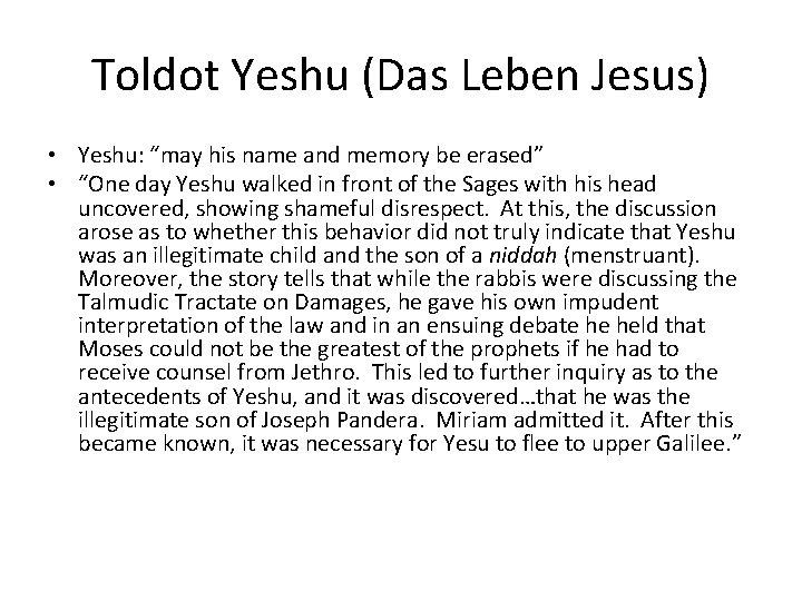 "Toldot Yeshu (Das Leben Jesus) • Yeshu: ""may his name and memory be erased"""