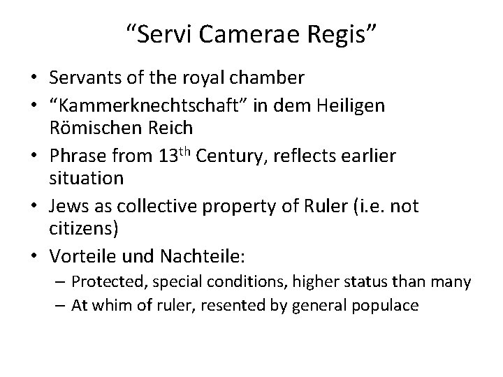 """Servi Camerae Regis"" • Servants of the royal chamber • ""Kammerknechtschaft"" in dem Heiligen"