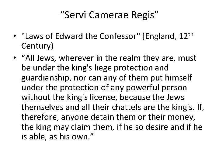 """Servi Camerae Regis"" • ""Laws of Edward the Confessor"" (England, 12 th Century) •"