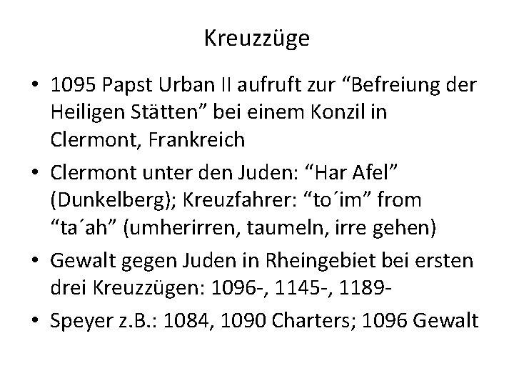 """Kreuzzüge • 1095 Papst Urban II aufruft zur """"Befreiung der Heiligen Stätten"""" bei einem"""