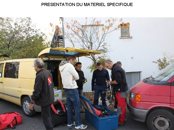 PRESENTATION DU MATERIEL SPECIFIQUE