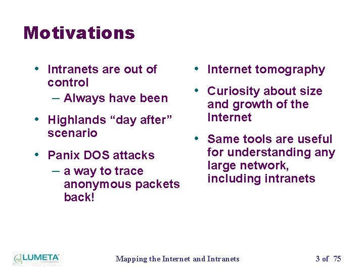 """Motivations • Intranets are out of control – Always have been • Highlands """"day"""