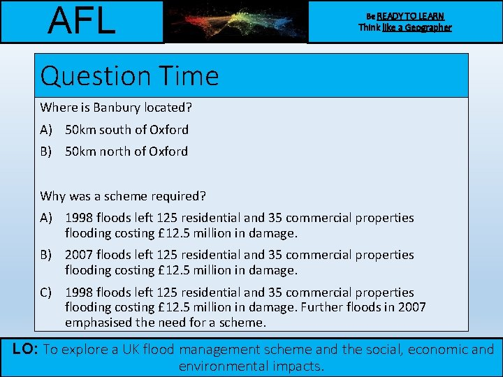 AFL Be READY TO LEARN Think like a Geographer Question Time Where is Banbury