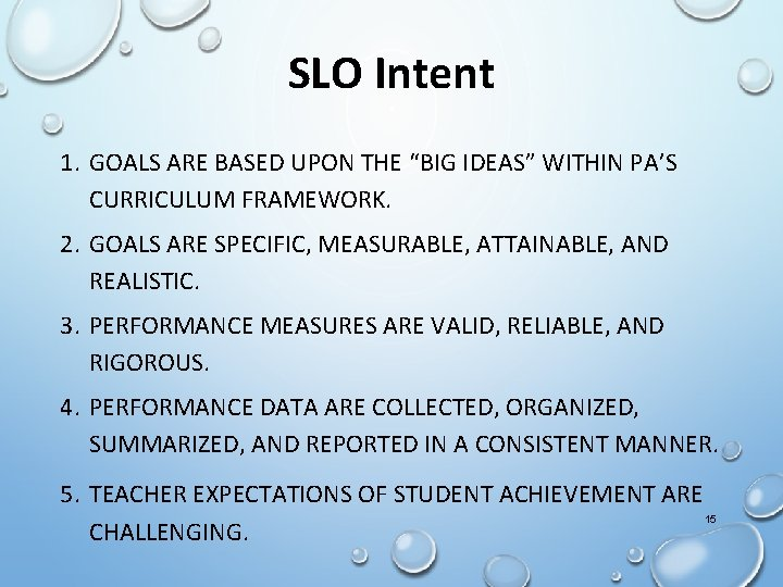 """SLO Intent 1. GOALS ARE BASED UPON THE """"BIG IDEAS"""" WITHIN PA'S CURRICULUM FRAMEWORK."""