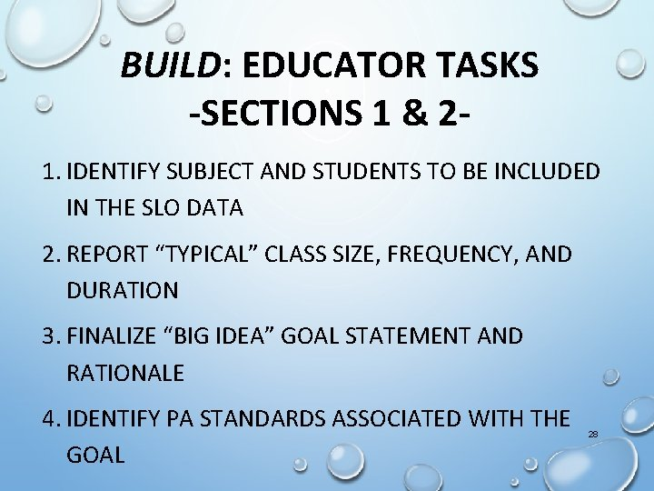 BUILD: EDUCATOR TASKS -SECTIONS 1 & 21. IDENTIFY SUBJECT AND STUDENTS TO BE INCLUDED