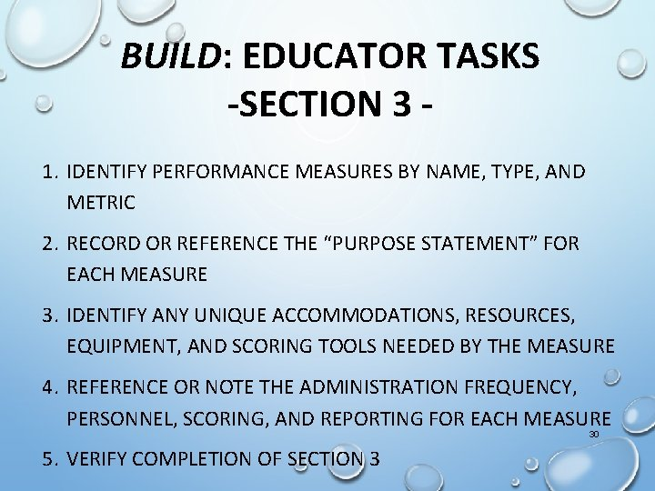 BUILD: EDUCATOR TASKS -SECTION 3 1. IDENTIFY PERFORMANCE MEASURES BY NAME, TYPE, AND METRIC