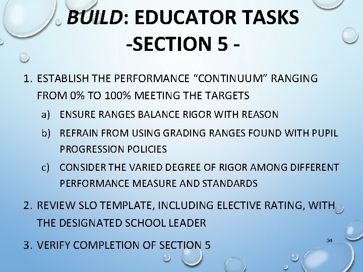 """BUILD: EDUCATOR TASKS -SECTION 5 1. ESTABLISH THE PERFORMANCE """"CONTINUUM"""" RANGING FROM 0% TO"""