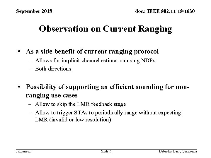 September 2018 doc. : IEEE 802. 11 -18/1630 Observation on Current Ranging • As